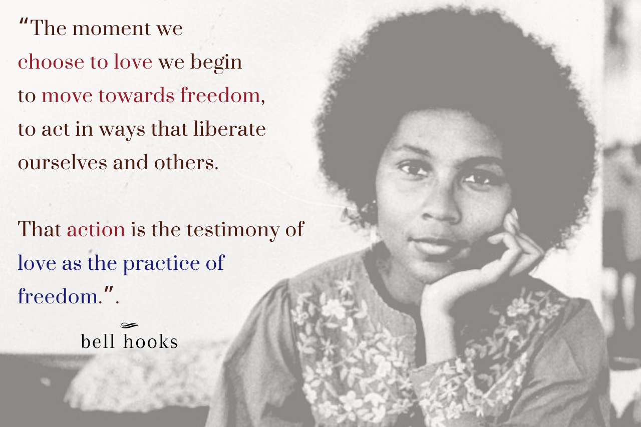 love as the practice of freedom bell hooks